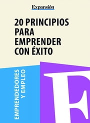 20 Principios para emprender con éxito ebook by Expansion