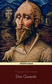 Don Quixote (Mahon Classics) ebook by Miguel Cervantes,Mahon Books