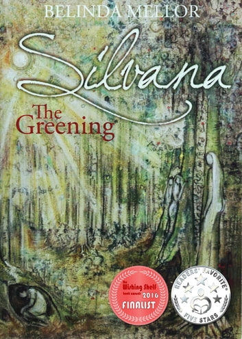 Silvana The Greening ebook by Belinda Mellor