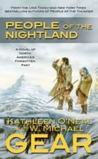 People of the Nightland ebook by W. Michael Gear,Kathleen O'Neal Gear