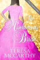 The Mischievous Bride ebook by Teresa McCarthy