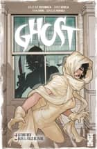 Ghost - Tome 02 - Le boucher dans la ville blanche ebook by Kelly Sue DeConnick, Christopher Sebela, Ryan Sook,...