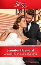 A Deal For The Di Sione Ring ebook by Jennifer Hayward