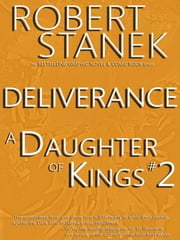 A Daughter of Kings #2 - Deliverance (Graphic Novel Part 2, Tablet Edition) ebook by Robert Stanek