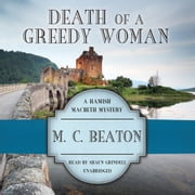 Death of a Greedy Woman audiobook by M. C. Beaton