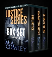 Justice Series Boxed Set books 4 - 6 ebook by M A Comley