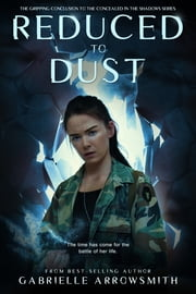 Reduced to Dust ebook by Gabrielle Arrowsmith