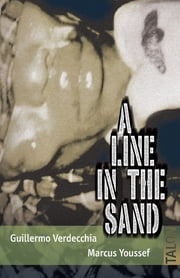 A Line in the Sand ebook by Guillermo Verdecchia