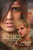 Blessed With a Curse ebook by N.J. Nielsen
