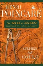 The Value of Science - Essential Writings of Henri Poincare ebook by Henri Poincare