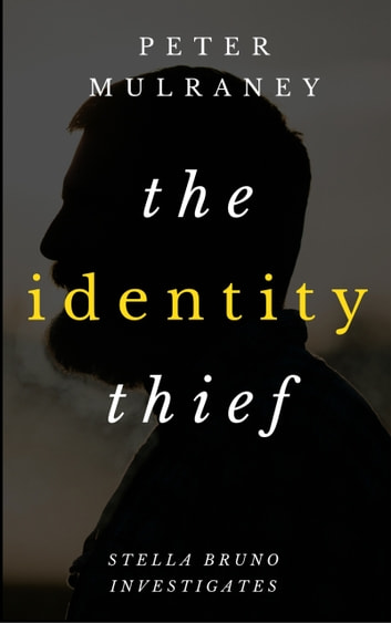 The Identity Thief ebook by Peter Mulraney
