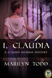 I, Claudia ebook by Marilyn Todd