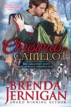 Christmas in Camelot ebook by Brenda Jernigan