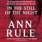 In the Still of the Night audiobook by Ann Rule