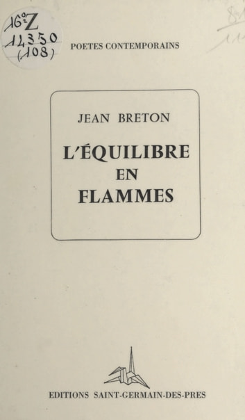 L'équilibre en flammes ebook by Jean Breton