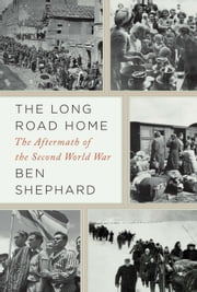 The Long Road Home ebook by Ben Shephard