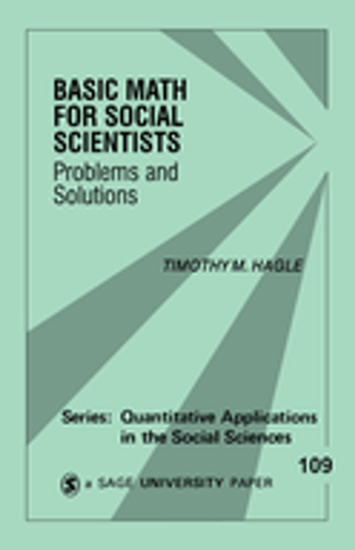 Basic Math for Social Scientists eBook by Dr. Timothy M. Hagle ...