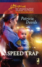 Speed Trap - A Single Dad Romance ebook by Patricia Davids