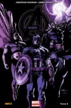 Avengers Marvel Now T04 ebook by Jonathan Hickman, Leinil Francis Yu