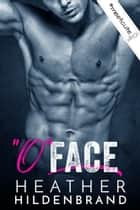 O Face ebook by Heather Hildenbrand