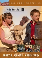 Wild Rescue ebook by Jerry B. Jenkins,Chris Fabry