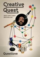 Creative Quest ekitaplar by Questlove