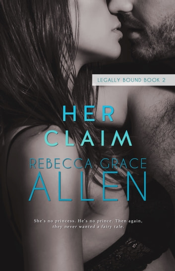 Her Claim ebook by Rebecca Grace Allen