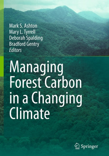 Managing Forest Carbon in a Changing Climate ebook by