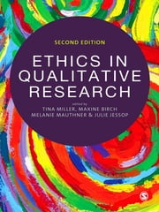 Ethics in Qualitative Research ebook by Maxine Birch, Dr Melanie Mauthner, Julie Jessop,...