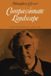 Compassionate Landscape ebook by Humphrey Carver