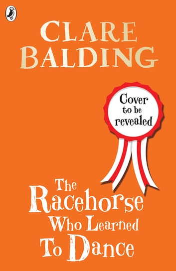 the racehorse who learned to dance clare balding 9780241336779