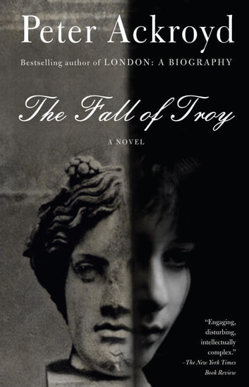 The Fall of Troy ebook by Peter Ackroyd