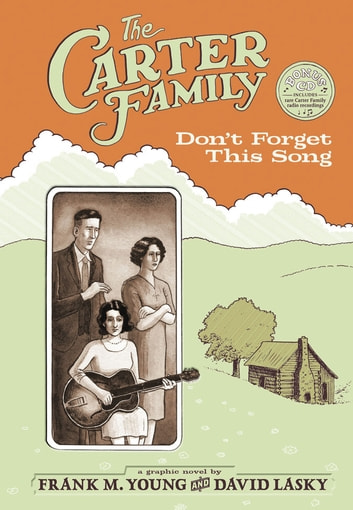 The Carter Family - Don't Forget This Song ebook by Frank M. Young,David Lasky