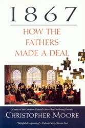 1867 - How the Fathers Made a Deal ebook by Christopher Moore