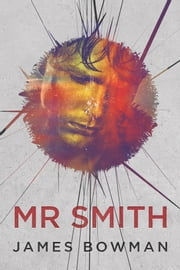 Mr Smith ebook by James Bowman