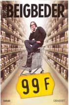 99 Francs Le film eBook by Frédéric Beigbeder