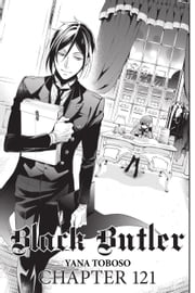 Black Butler, Chapter 121 ebook by Yana Toboso