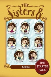 The Sisters Eight Series - The First Three Books ebook by Lauren Baratz-Logsted