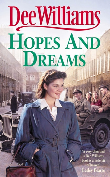 Hopes and Dreams - War breaks both hearts and dreams ebook by Dee Williams