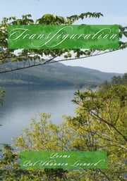 Transfiguration - Poems ebook by Pat Shannon Leonard