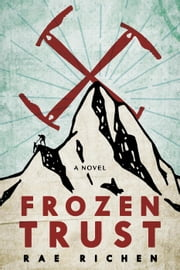 Frozen Trust ebook by Rae Richen