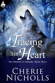 Tracing His Heart ebook by Cherie Nicholls