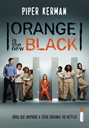 Orange is the new black ebook de Piper Kerman