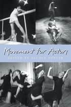 Movement for Actors ebook by Nicole Potter