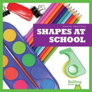 Shapes at School audiobook by Jenny Fretland VanVoorst
