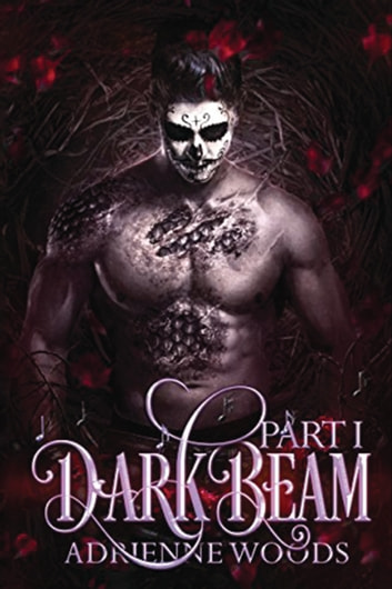 Darkbeam Part I - The Rubicon's Story ebook by Adrienne Woods