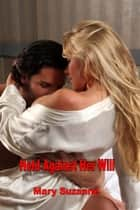 Held Against Her Will ebook by Mary Suzanne
