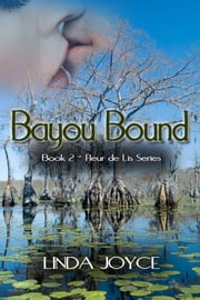 Bayou Bound ebook by Linda Joyce