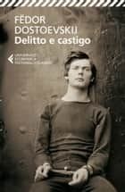 Delitto e castigo ebook by Fedor Dostoevskij