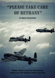 Please Take Care of Bethany ebook by PC Brian Wilkinson